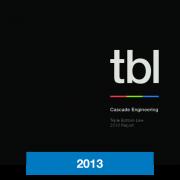 2013 Triple Bottom Line Report Cascade Engineering